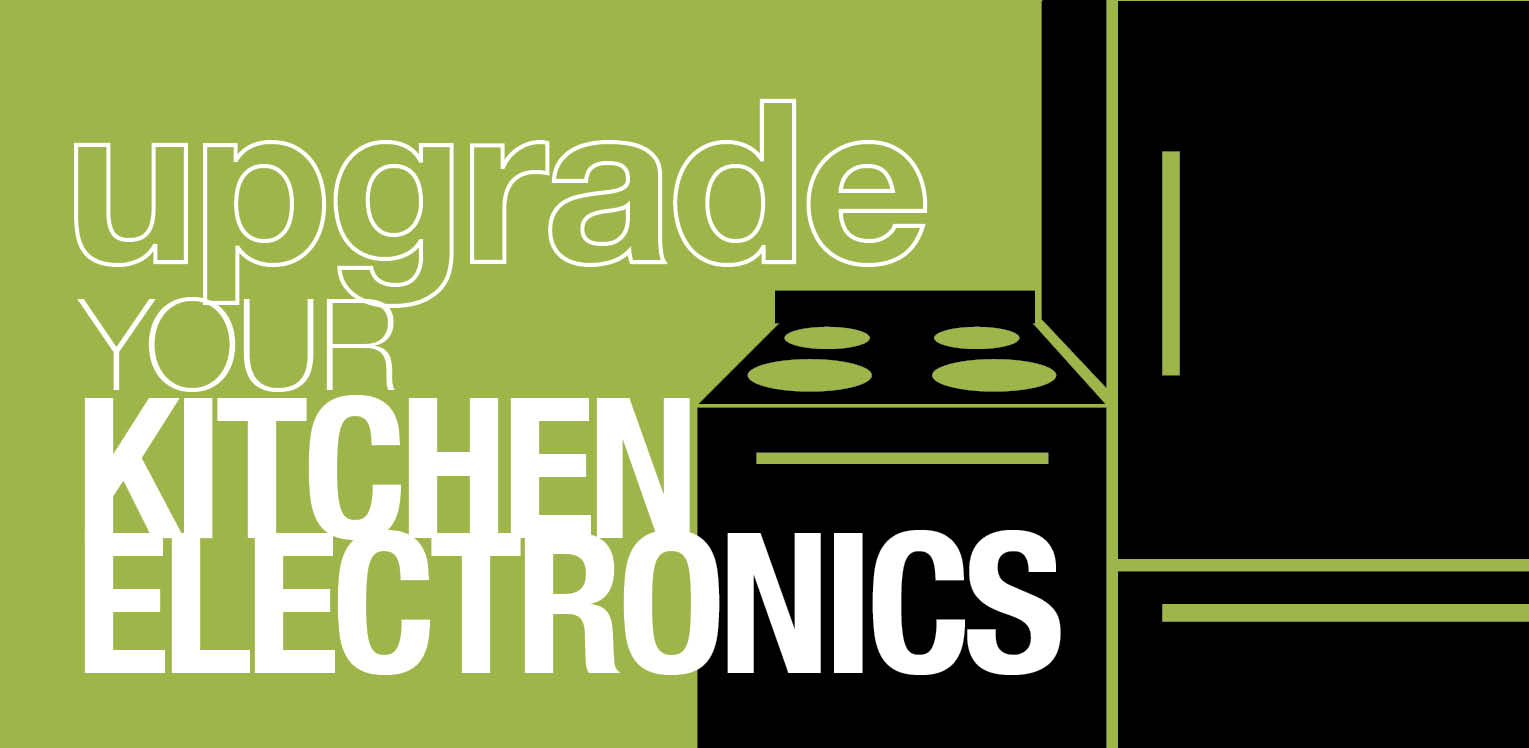 "Graphic with title ""Upgrade your Kitchen Electronics"""
