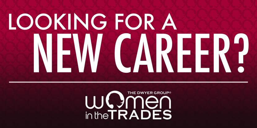 Looking for a new career with a women in the trades logo at the bottom.