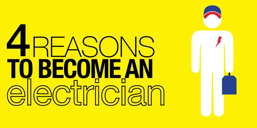 4 Reasons to Become an Electrician