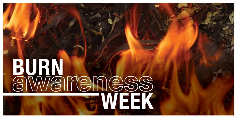 Burn awareness week with a picture of flames in the background