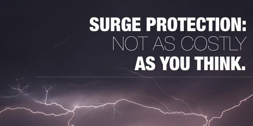 Surge protection: not as costly as you think. Picture of thunder and lightning in the background.