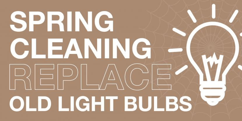 Replace Old Light Bulbs